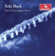 Works For Solo Flute-j.s.bach & C.p.e.bach: Rita D'arcangelo