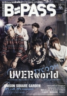 B PASS 2017年 9月号増刊 B-pass 2017 9.5 UVERworld TYCOON