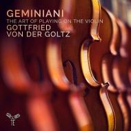 ヴァイオリン奏法論、ソナタ第6番、第8番 ゴットフリート・フォン・デア・ゴルツ、アンネカトリン・ベラー、他