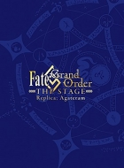 Fate/Grand Order THE STAGE -神聖円卓領域キャメロット-【完全生産限定版】