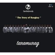 Taramurag: The Story Of Rangkay