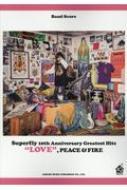 バンド・スコア Superfly / 10th Anniversary Greatest Hits 「LOVE」