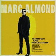 Shadows & Reflections (Deluxe)