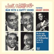 Man With A Happy Sound Ft Grant Green