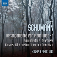 ピアノ・デュオのための編曲集第4集〜交響曲第2番、『ゲノヴェーヴァ』序曲、コンチェルトシュトゥック、他 エッカレ・ピアノ・デュオ
