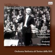ブラームス:ヴァイオリン協奏曲、メンデルスゾーン:ヴァイオリン協奏曲 ジョコンダ・デ・ヴィート、ヴィルヘルム・フルトヴェングラー&トリノRAI交響楽団(1952)