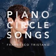 『ピアノ・サークル・ソングス』 フランチェスコ・トリスターノ、チリー・ゴンザレス
