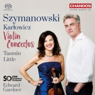 シマノフスキ:ヴァイオリン協奏曲第1番、第2番、カルウォヴィチ:ヴァイオリン協奏曲 タスミン・リトル、エドワード・ガードナー&BBC交響楽団