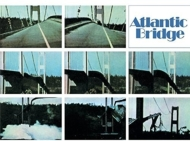Atlantic Bridge (Remastered & Expanded Edition)