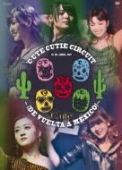 C-Ute Cutie Circuit -!De Vuelta A Mexico!-