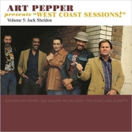 Art Pepper Presents West Coast Sessions! Volume 5: Jack Sheldon