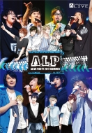 A.L.P -ALIVE PARTY 2017 SUMMER-