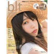 blt graph.(ビー・エル・ティ-グラフ)vol.22 東京ニュースMOOK