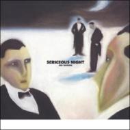 SERICEOUS NIGHT (+4)