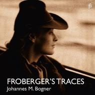 『フローベルガーの足跡』 ヨハネス・マリア・ボグナー(クラヴィコード)