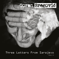 Three Letters From Sarajevo