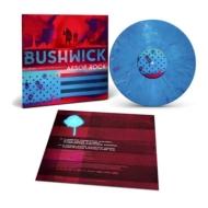 ブッシュウィック オリジナル・サウンドトラック (マルチカラーヴァイナル/140グラム重量盤)