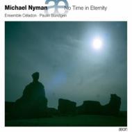 No Time In Eternity: Bundgen / Ensemble Celadon
