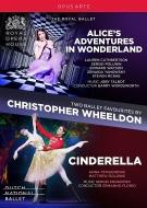 クリストファー・ウィールドン バレエBOX〜不思議の国のアリス(ロイヤル・バレエ 2011)、シンデレラ(オランダ国立バレエ 2012)(2DVD)