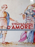 『恋のストラヴァガンツァ(蕩尽)!〜メディチ家の宮廷でのオペラの誕生』 ラファエル・ピション&ピグマリオン
