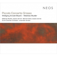 Muller Octet, Piccolo Concerto Grosso, Mozart Clarinet Concerto : M.Muller M.Collins(Basset Cl)Zurich Chamber Orchestra