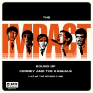 Impact Sound Of Kenney And The Kasuals(Live At The Studio Club)