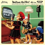 Ready Steady Rock'n'Roll (7インチアナログレコード)
