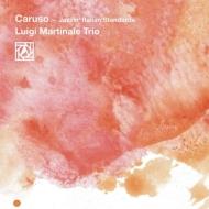 Caruso: Jazzin' Italian Standards