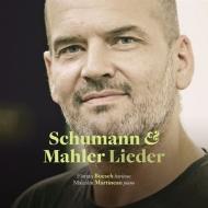 シューマン:リーダークライス作品39、マーラー:さすらう若者の歌、他 フローリアン・ベッシュ、マルコム・マルティノー