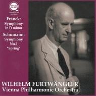 フランク:交響曲、シューマン:交響曲第1番『春』 ヴィルヘルム・フルトヴェングラー&ウィーン・フィル(1953,51)(平林直哉復刻)