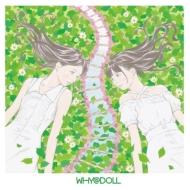 WHY@DOLL+2 【完全生産限定盤】(LP+7インチアナログレコード)