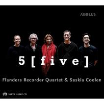 5[ファイヴ] フランダース・リコーダー四重奏団、サスキア・コーレン