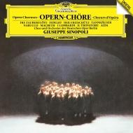オペラ合唱曲集 ジュゼッペ・シノーポリ&ベルリン・ドイツ・オペラ管弦楽団&合唱団