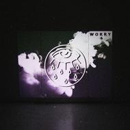 Worry (+CD)