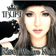 Rise / We are No.1