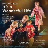 歌劇『素晴らしき哉、人生!』全曲 パトリック・サマーズ&ヒューストン・グランド・オペラ、バーデン、トレヴィーニェ、他(2016 ステレオ)(2SACD)