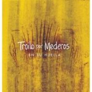 Troilo X Mederos En Su Huella