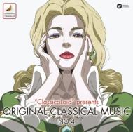Classicaloid Presents Original Classical Musics No.4