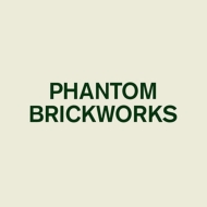 Phantom Brickworks 【数量限定盤】