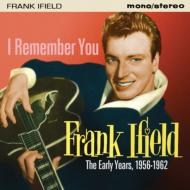 I Remember You -The Early Years 1956-1962