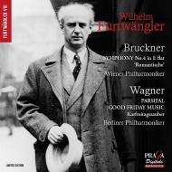 ブルックナー:交響曲第4番『ロマンティック』、ワーグナー:『パルジファル』〜聖金曜日の音楽 ヴィルヘルム・フルトヴェングラー&ウィーン・フィル(1951)