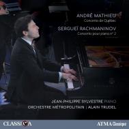 ラフマニノフ:ピアノ協奏曲第2番、マテュー:ケベック協奏曲 ジャン=フィリップ・シルヴェストル、アラン・トゥルーデル&メトロポリタン管弦楽団