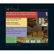 2台のオルガンと打楽器のための編曲集 第1集〜ムソルグスキー:展覧会の絵、ラインベルガー:オルガン協奏曲第2番 エンデブロック、他