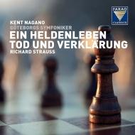 Ein Heldenleben, Tod und Verklarung : Kent Nagano / Gothenburg Symphony Orchestra