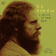 Child In The Sun: Radio Sessions 1969-1970