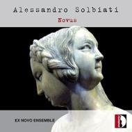Novus-chamber Works: Ex Novo Ensemble