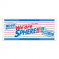 FINALタオル / We are SPHERE!!!!!