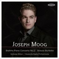 ブラームス:ピアノ協奏曲第2番、R.シュトラウス:ブルレスケ ヨゼフ・モーク、ニコラス・ミルトン&ドイツ放送フィル