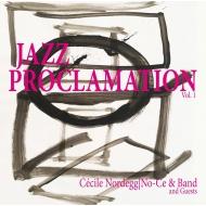Cecile Nordegg/Jazz Proclamation