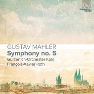 Symphony No.5 : Francois-Xavier Roth / Gurzenich Orchestra